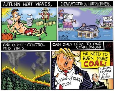 wpid-political-cartoon-trump-coal-california-fire-climate-change-hurricanes-2017-10-24-21-04.jpg